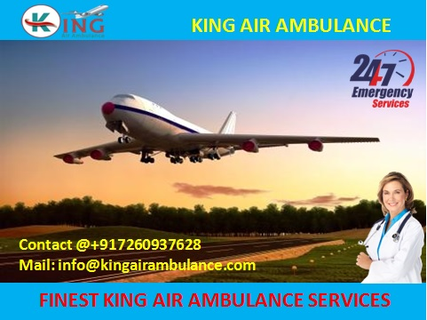 Get Finest-King Air Ambulance Service in Dibrugarh